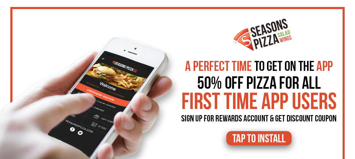 First Time App Users Get 50% Off Any Regular Priced Pizza